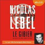 Vente AudioBook : Le Gibier  - Nicolas Lebel