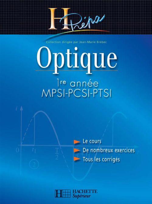 Optique 1re année MPSI-PCSI-PTSI - édition 2003