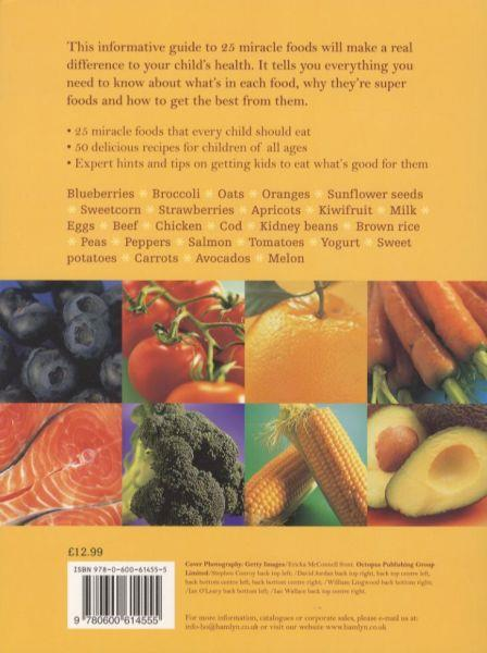 Miracle foods for kids - 25 super-nutritious foods to keep your children in great health