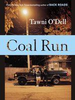 Coal Run  - O'Dell Tawni