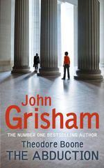 Vente Livre Numérique : Theodore Boone: The Abduction  - Grisham John