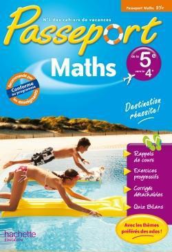 Passeport; Mathematiques ; De La 5eme A La 4eme ; Cahier De Vacances