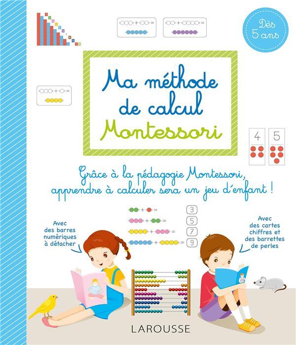 Ma méthode de calcul Montessori