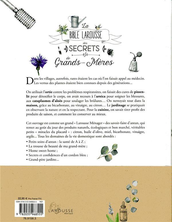 La bible Larousse des secrets de nos grands-mères ; 2000 recettes & tours de main