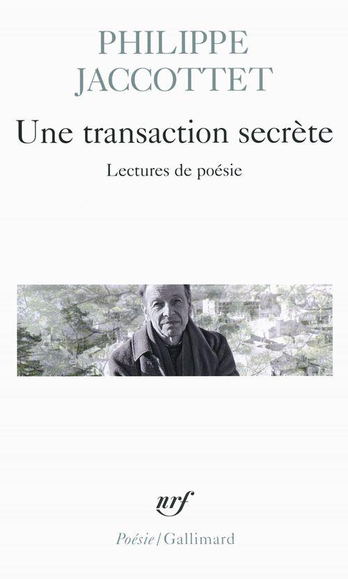 Une transaction secrète. Lectures de poésie