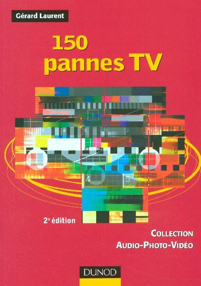 150 Pannes Tv - 2eme Edition