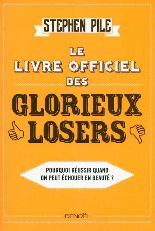 Le livre officiel des glorieux losers