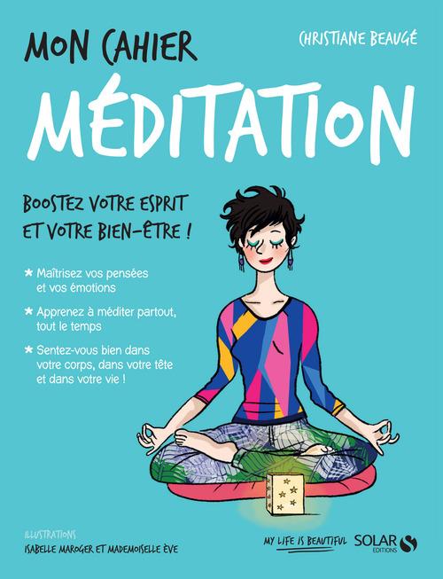 MON CAHIER ; méditation