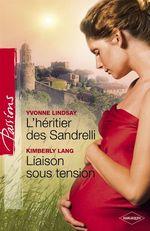 Vente Livre Numérique : L'héritier des Sandrelli - Liaison sous tension (Harlequin Passions)  - Kimberly Lang - Yvonne Lindsay