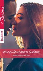 Vente EBooks : Pour quelques heures de plaisir  - Debbi Rawlins - Colleen Collins - Julie Leto - Wendy Etherington