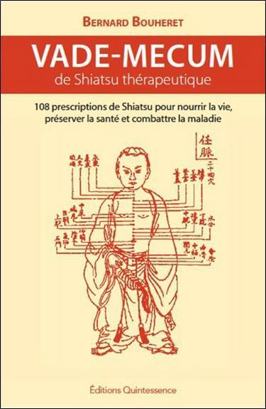 Vade-Mecum De Shiatsu Therapeutique