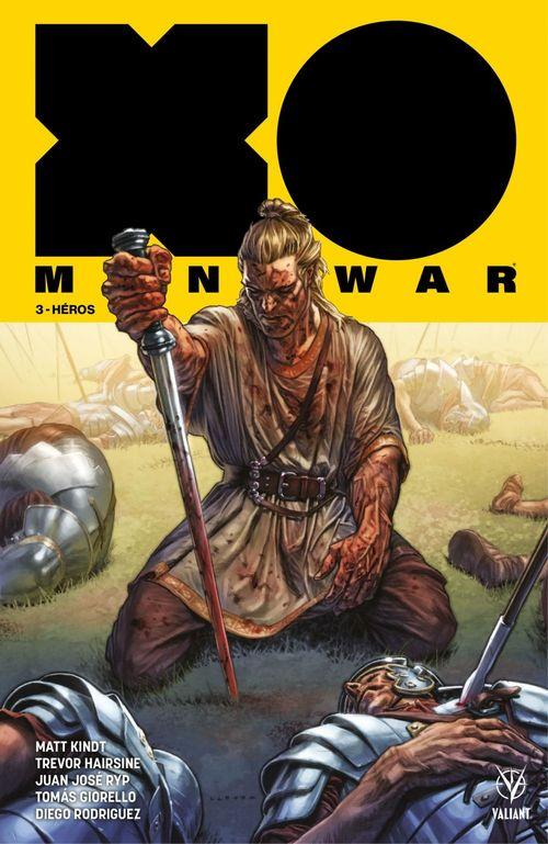 X-O Manowar T.3 ; héros