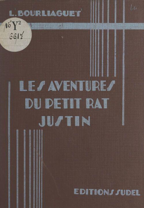 Les aventures du petit rat Justin (1)