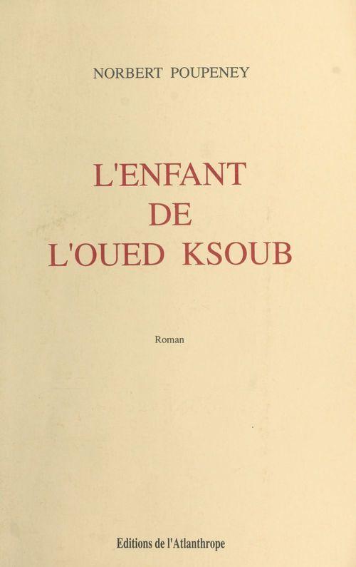 L'enfant de l'Oued Ksoub