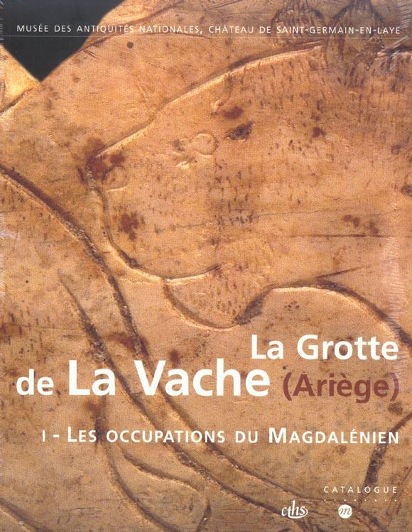 La grotte de la vache ( ariege ) 2 volumes