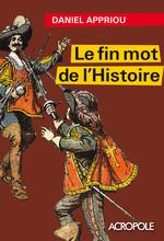 Vente Livre Numérique : Le fin mot de l'histoire  - Daniel Appriou