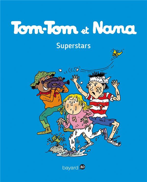 TOM-TOM ET NANA T.22  -  SUPERSTARS Despr