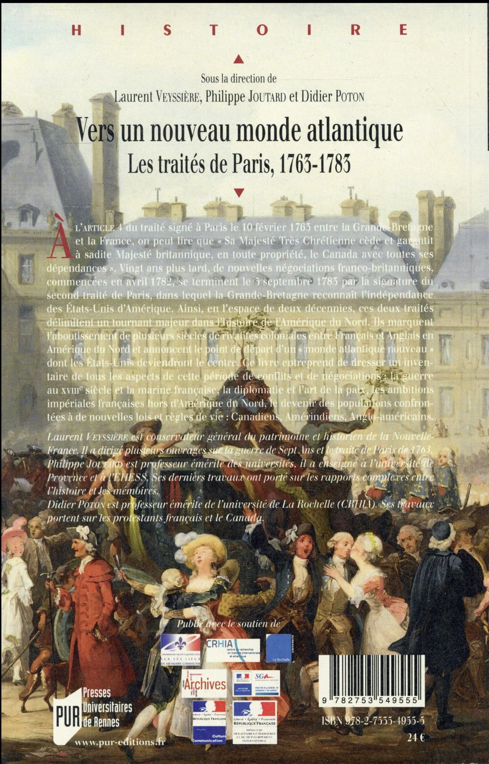 Vers un nouveau monde atlantique ; les traités de Paris, 1763-1783