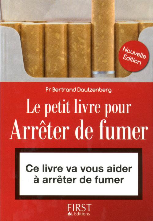 Le petit livre pour arrêter de fumer (3e édition)