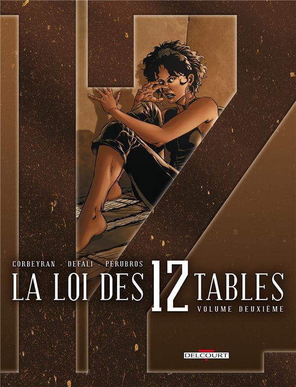 La loi des 12 tables t.2