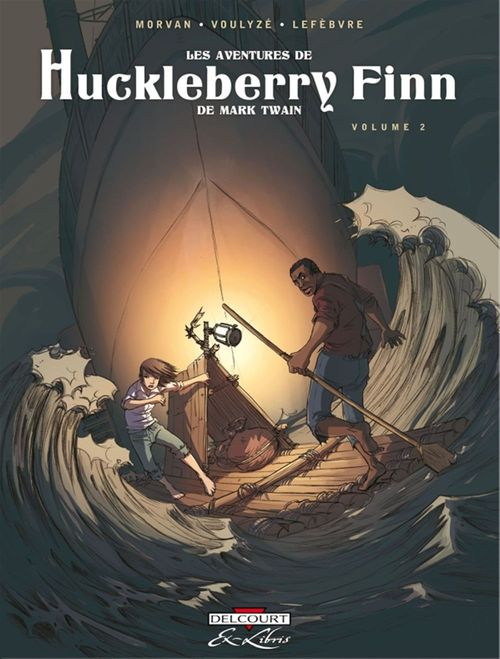 les aventures de Huckleberry Finn, de Mark Twain t.2