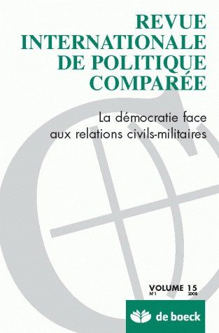 Revue Intern.De Politique Comparee 08/1 La Democratie Face Aux Relations Civils Militaires