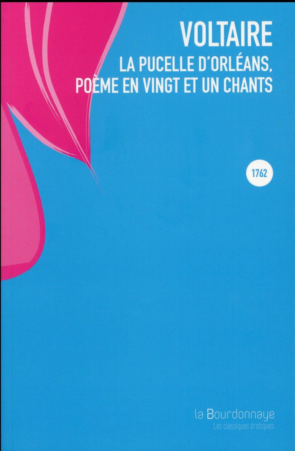la pucelle d'Orléans, poème en vingt et un chants