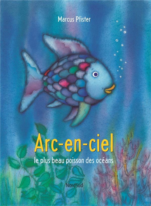 Arc-En-Ciel Le Plus Beau Poisson Des Oceans