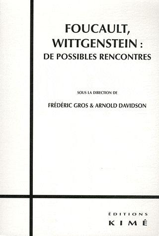 Foucault-Wittgenstein : de possibles rencontres