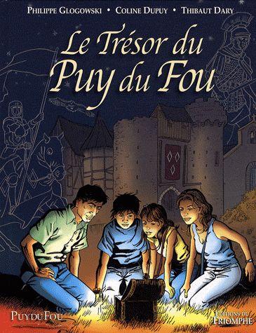 Le trésor du Puy du Fou T.1