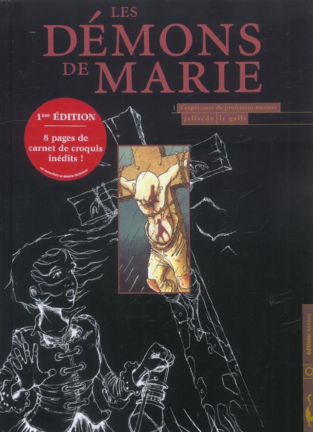 Les démons de Marie t.1; l'expérience du professeur Mesmer