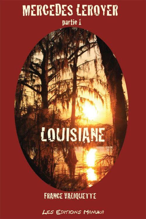 Mercedes Leroyer t.1 ;  Louisiane