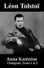 Vente Livre Numérique : Anna Karénine (l'intégrale, Tome 1 & 2)  - Léon Tolstoï