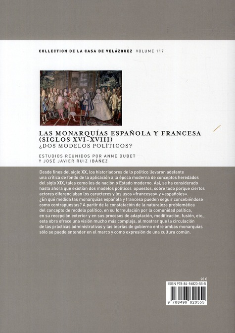 Las monarquias espanola y francesa (siglos XVI-XVIII)