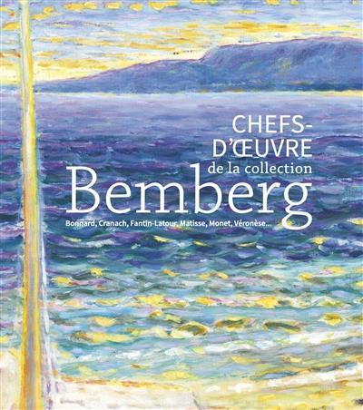 chefs d'oeuvre de la collection Bemberg