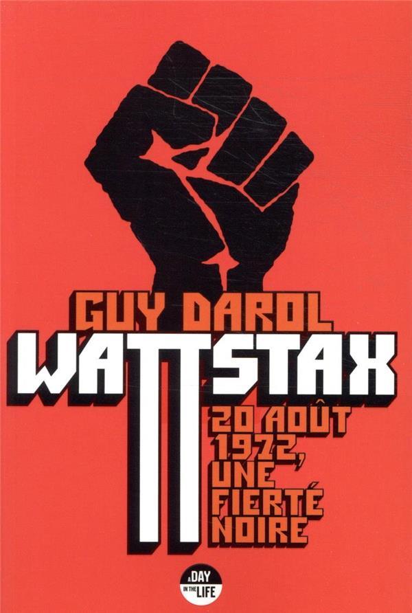 Wattstax ; 20 août 1972, une fierté noire
