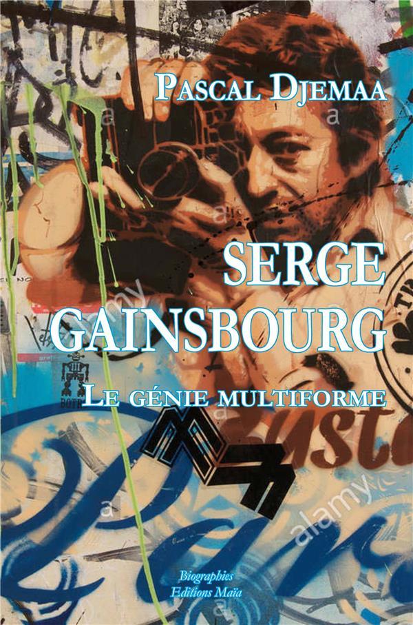 Serge Gainsbourg ; le génie multiforme