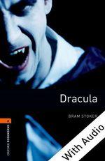 Vente Livre Numérique : Dracula - With Audio Level 2 Oxford Bookworms Library  - Bram STOKER
