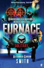 Escape from Furnace 2: Solitary  - Alexander GORDON SMITH