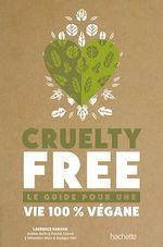 Cruelty-Free  - Sébastien Moro - Collectif - Laurence HARANG - Enrique Utria - Patrick Llored - Sabine Brels