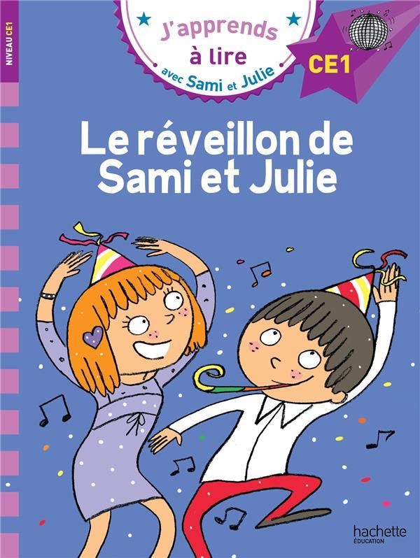 J'apprends à lire avec Sami et Julie ; le réveillon de Sami et Julie
