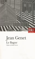 Le Bagne  - Jean Genet