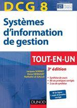 DCG 8 - Systèmes d'information de gestion - 3e éd.  - Jacques Sornet - Oona Hengoat - Oona Hudin-Hengoat - Nathalie Le Gallo