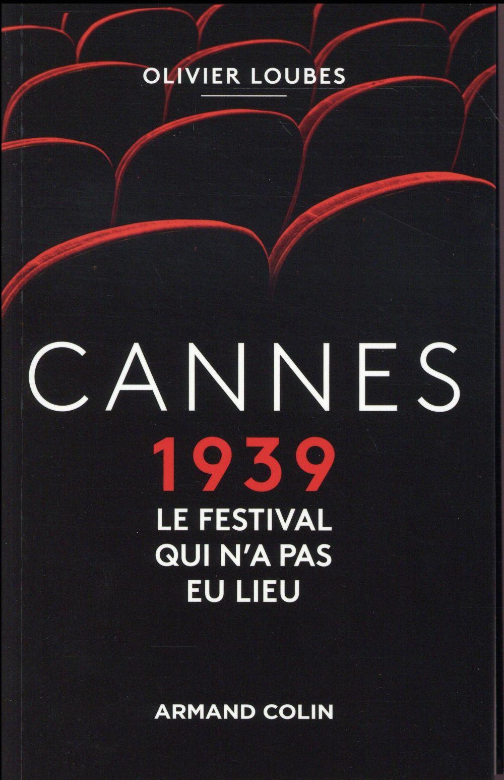 Cannes 1939 ; le festival qui n'a pas eu lieu