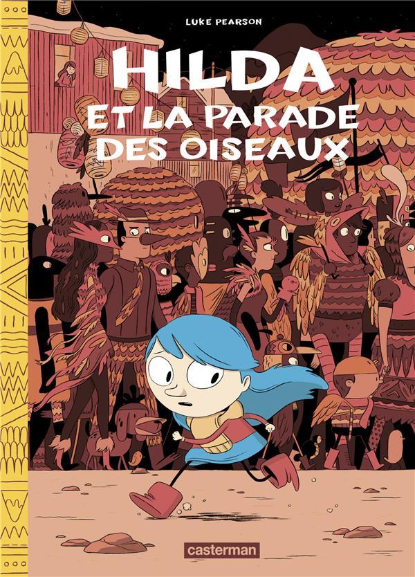 Hilda T.3 ; Hilda et la parade des oiseaux