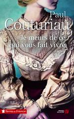 Vente EBooks : Je meurs de ce qui vous fait vivre  - Paul Couturiau