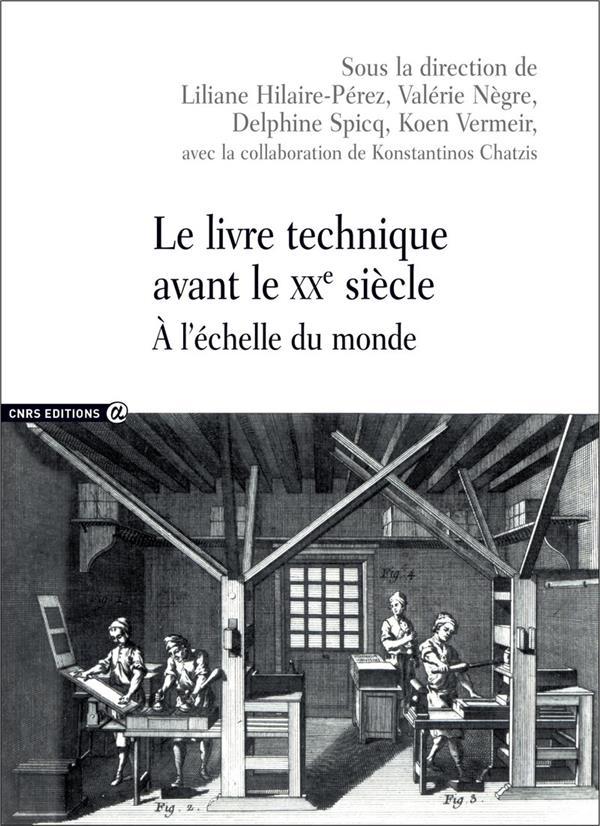Le livre technique avant le XXe siècle ; à l'échelle du monde