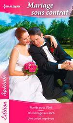Vente Livre Numérique : Mariage sous contrat  - Lucy Gordon - Susan Fox - Sandra Steffen
