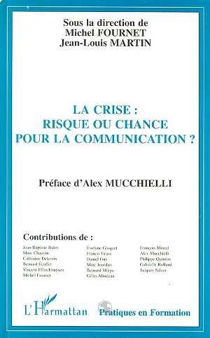 La crise risque ou chance pour la communication ?