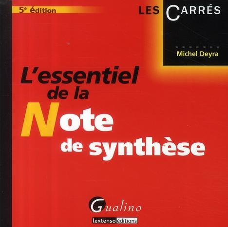 L'essentiel de la note de synthèse (5e édition)